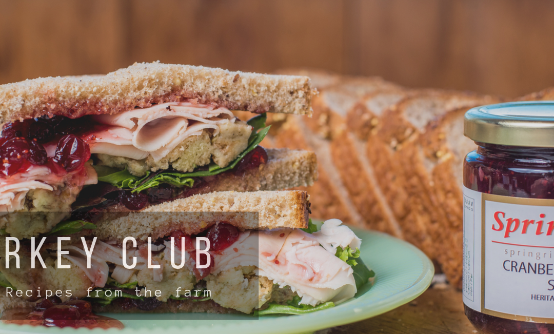 Our favourite Springridge Farm Turkey Club